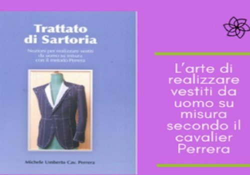 CNA Federmoda: l'arte di realizzare vestiti da uomo su misura secondo il cavalier Perrera