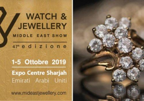 Aperte le adesioni alla fiera di gioielleria degli Emirati Arabi. Il Watch & Jewellery Middle East Show  di Sharjah dall'1 al 5 ottobre 2019
