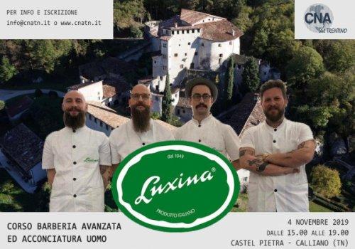 Corso Barberia Avanzata e Acconciatura Uomo in programma il 4 novembre 2019 a Castel Pietra - Calliano (TN). Organizzato da CNA del Trentino e Luxina. Prenota!