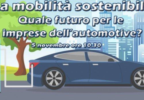 """""""La mobilità sostenibile. Quale futuro per le imprese dell'automotive?"""" Evento CNA il 5 novembre 2019 a Roma"""
