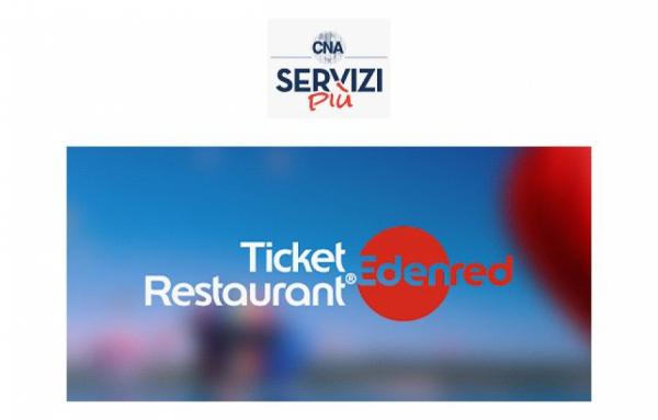 Buoni pasto: raddoppia lo sconto grazie a CNA e scegli Ticket Restaurant