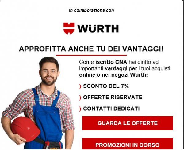 Wurth: il tuo partner affidabile. Grazie a CNA è più conveniente con uno sconto per sempre e le migliori offerte del momento