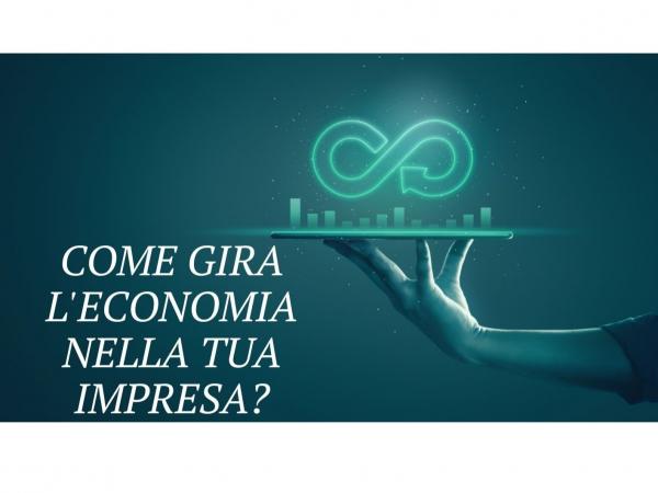 """Economia circolare: come """"gira"""" la tua impresa?"""