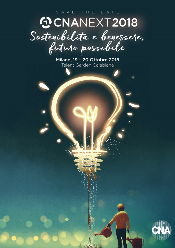 CNA Next 19 e 20 ottobre a Milano: Sostenibilità e benessere, futuro possibile
